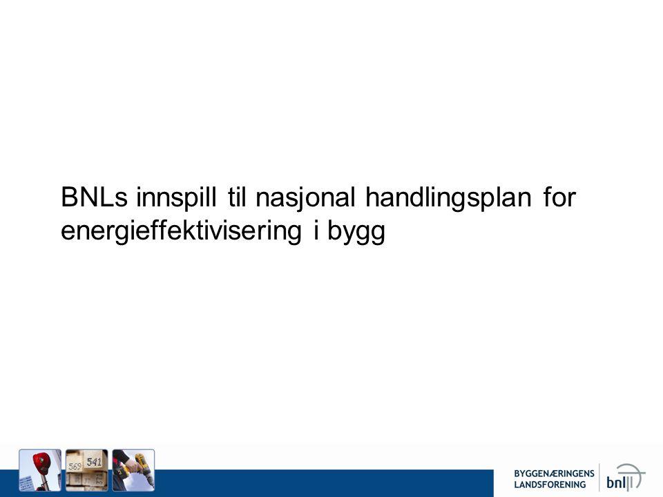 BNLs innspill til nasjonal handlingsplan for energieffektivisering i bygg
