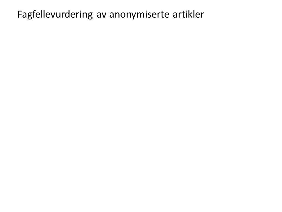 Fagfellevurdering av anonymiserte artikler