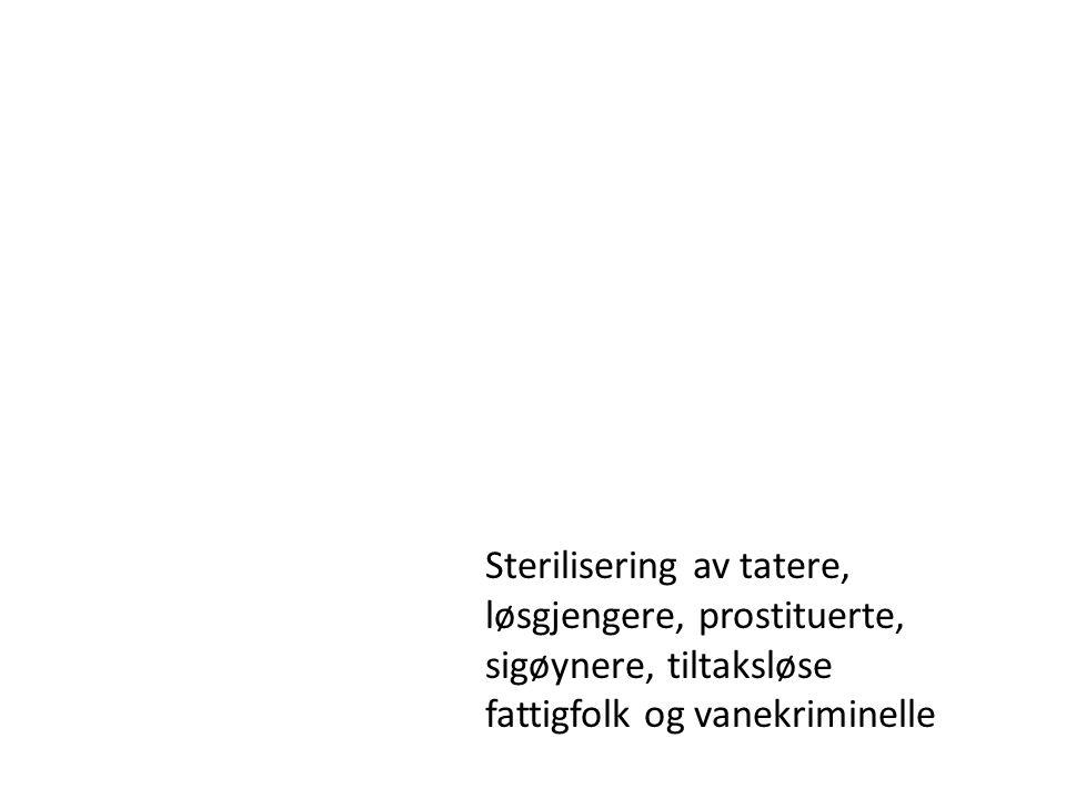 Sterilisering av tatere, løsgjengere, prostituerte, sigøynere, tiltaksløse fattigfolk og vanekriminelle