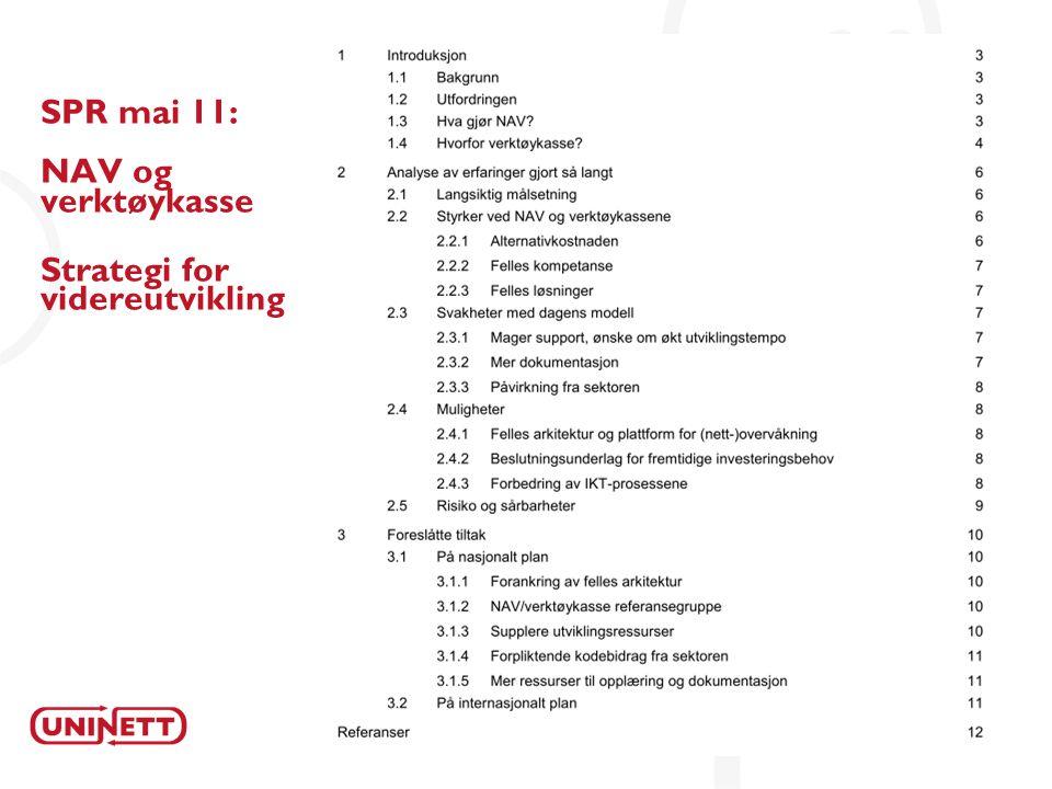6 SPR mai 11: NAV og verktøykasse Strategi for videreutvikling