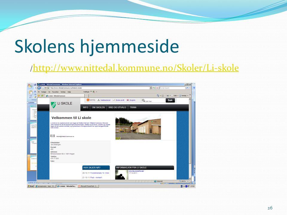 Skolens hjemmeside 26 / http://www.nittedal.kommune.no/Skoler/Li-skole http://www.nittedal.kommune.no/Skoler/Li-skole