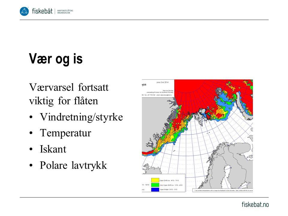 Vær og is Værvarsel fortsatt viktig for flåten •Vindretning/styrke •Temperatur •Iskant •Polare lavtrykk