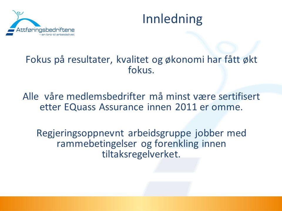 Sentral arbeidsgruppe •Fra 2010 tok Attføringsbedriftene i NHO over indikatorprosjektet til distrikt SØR etter avtale.