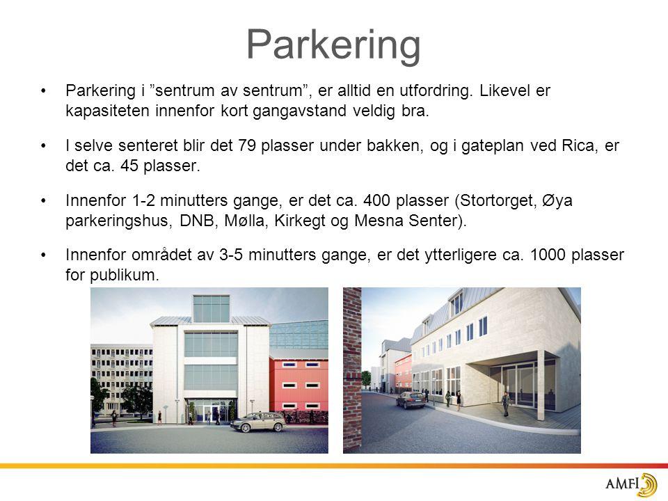 """Parkering •Parkering i """"sentrum av sentrum"""", er alltid en utfordring. Likevel er kapasiteten innenfor kort gangavstand veldig bra. •I selve senteret b"""