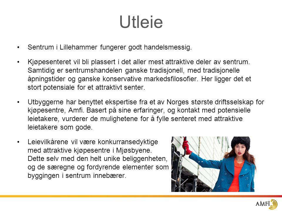 Utleie •Sentrum i Lillehammer fungerer godt handelsmessig. •Kjøpesenteret vil bli plassert i det aller mest attraktive deler av sentrum. Samtidig er s
