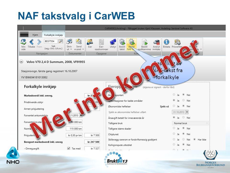 NAF takstvalg i CarWEB Bestilling av NAF-takst fra forkalkyle