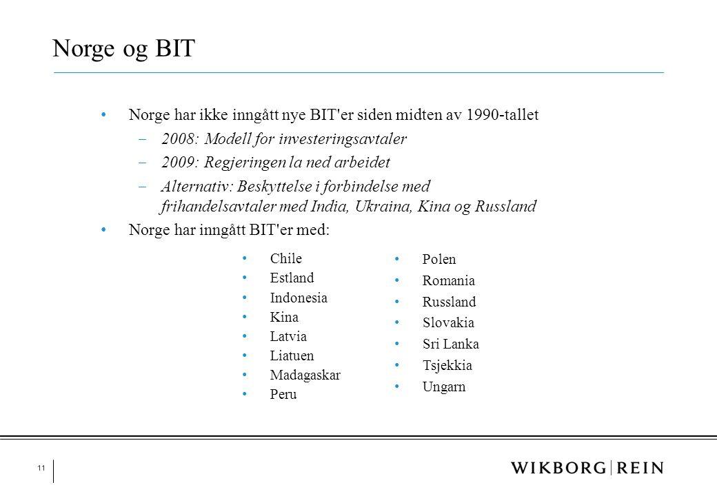 11 • Norge har ikke inngått nye BIT'er siden midten av 1990-tallet ‒ 2008: Modell for investeringsavtaler ‒ 2009: Regjeringen la ned arbeidet ‒ Altern