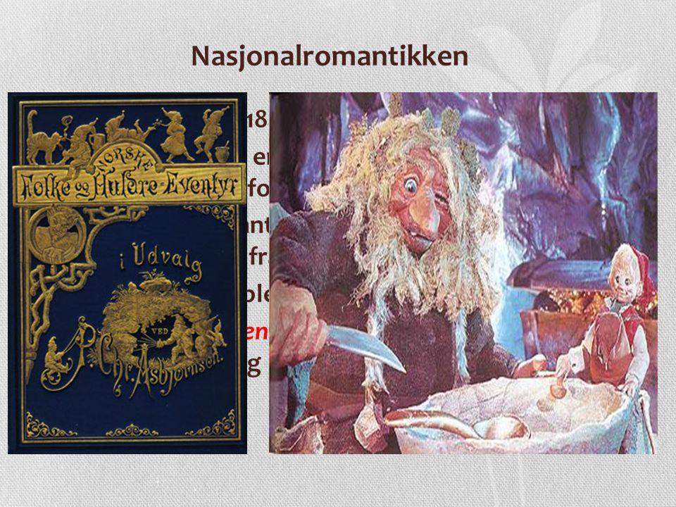 • Både diktere, forfattere og kunstnere bidro sterkt til å skape den norske folkeånden • Malerne I.C.