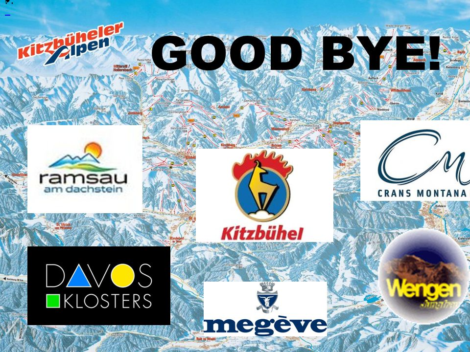 •.. k GOOD BYE!