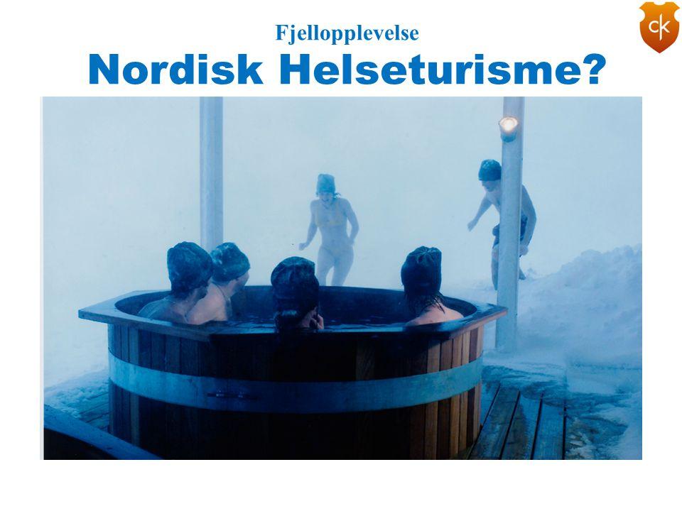 Fjellopplevelse Nordisk Helseturisme?