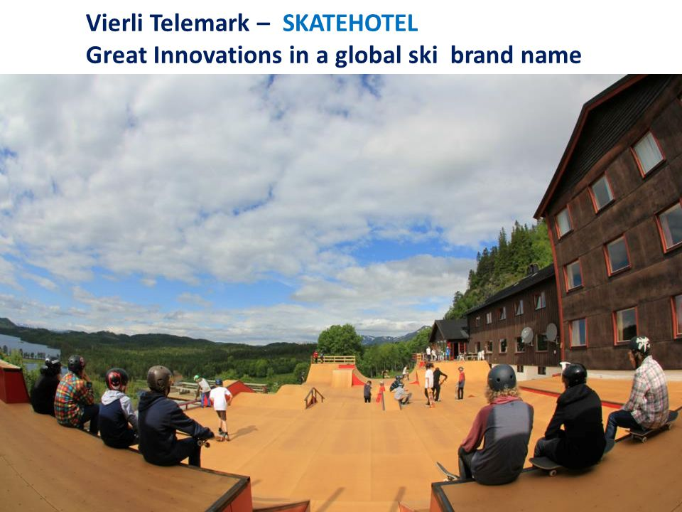 Vierli Telemark – SKATEHOTEL Great Innovations in a global ski brand name