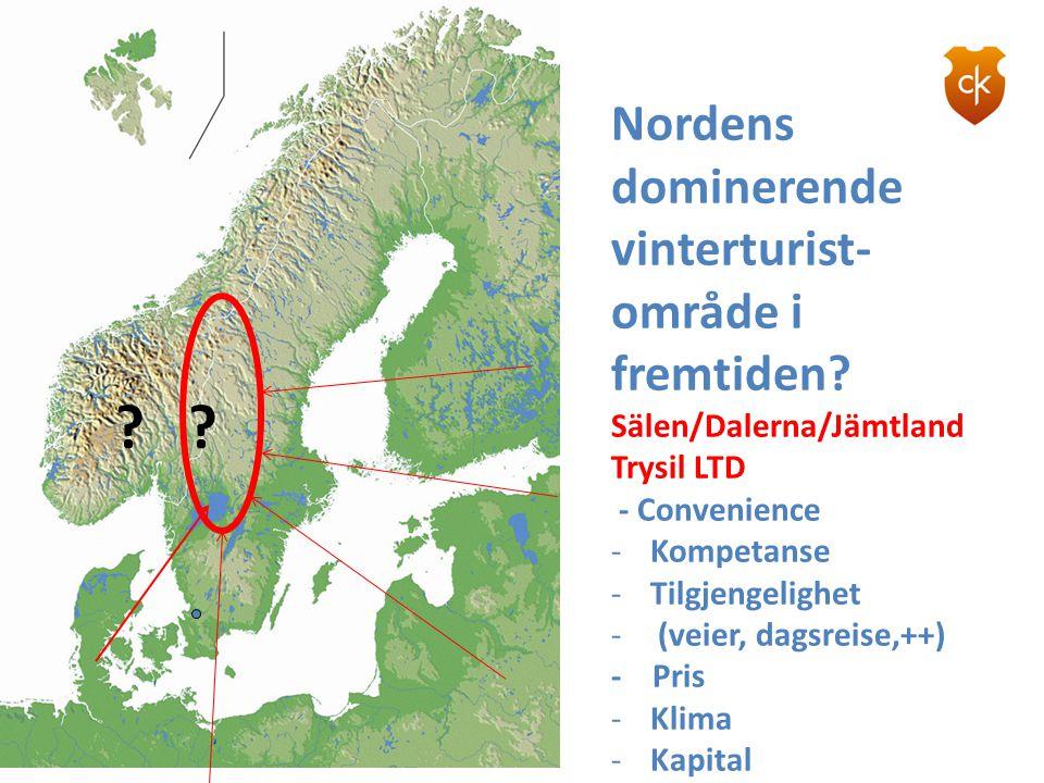 Nordens dominerende vinterturist- område i fremtiden? Sälen/Dalerna/Jämtland Trysil LTD - Convenience -Kompetanse -Tilgjengelighet - (veier, dagsreise