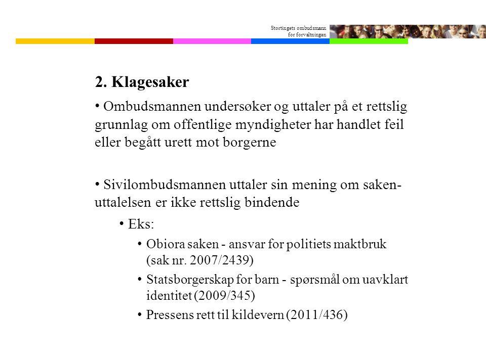 Stortingets ombudsmann for forvaltningen 2.