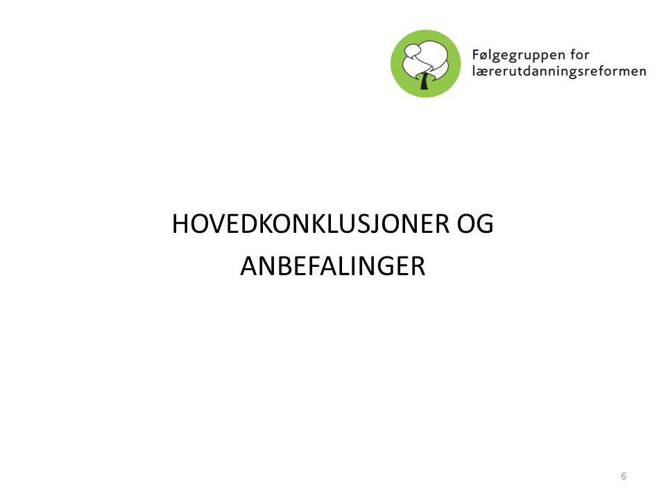 HOVEDKONKLUSJONER OG ANBEFALINGER 6