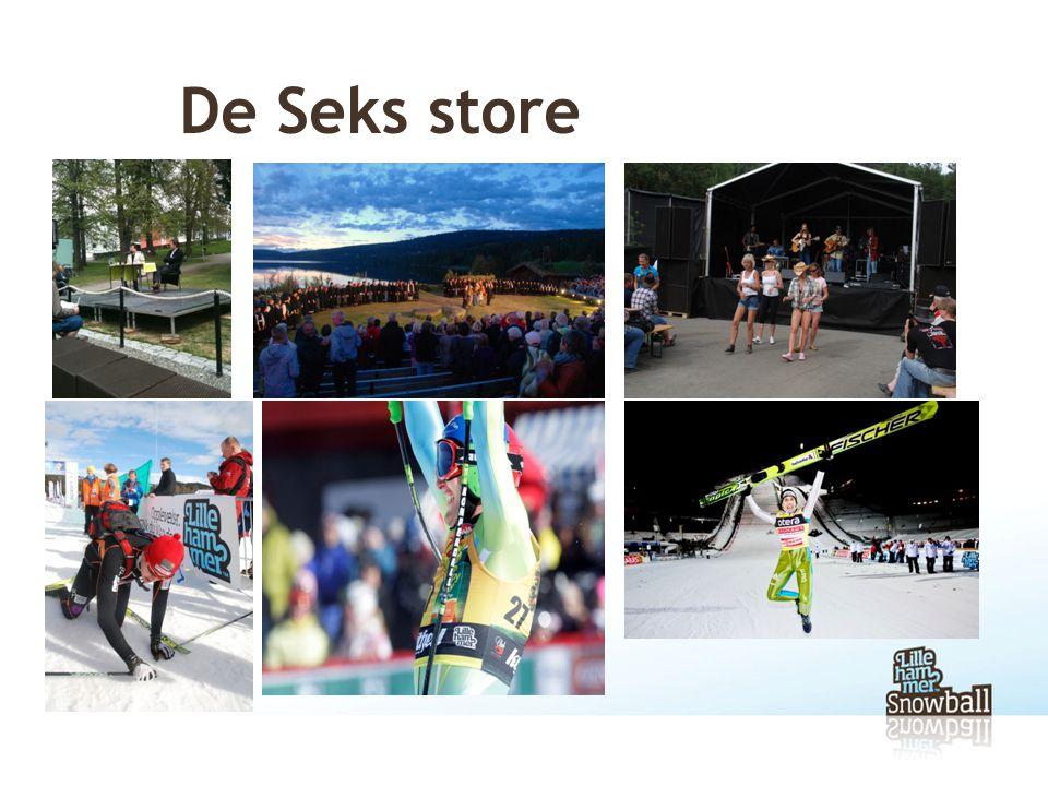 De Seks store