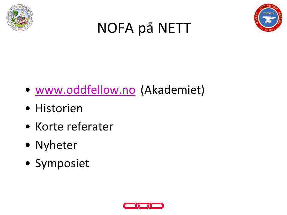 •www.oddfellow.no (Akademiet)www.oddfellow.no •Historien •Korte referater •Nyheter •Symposiet NOFA på NETT