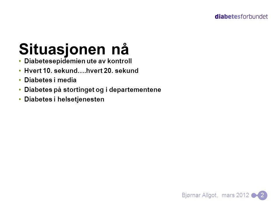 Kostnader ved diabetes med og uten komplikasjoner Kangas 2001 uten komplikasjoner med komplikasjoner Type 1 diabetes Type 2 diabetes 6559 € 8409 € 12x 25x 12x 25x 33Bjørnar Allgot, mars 2012