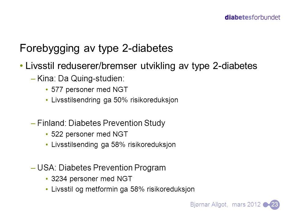Forebygging av type 2-diabetes •Livsstil reduserer/bremser utvikling av type 2-diabetes –Kina: Da Quing-studien: •577 personer med NGT •Livsstilsendri