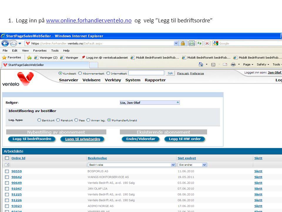 """1. Logg inn på www.online.forhandler.ventelo.no og velg """"Legg til bedriftsordre""""www.online.forhandler.ventelo.no"""