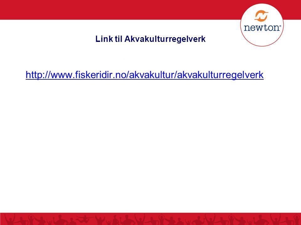 Link til Akvakulturregelverk http://www.fiskeridir.no/akvakultur/akvakulturregelverk