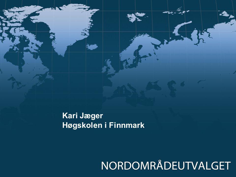 Kari Jæger Høgskolen i Finnmark