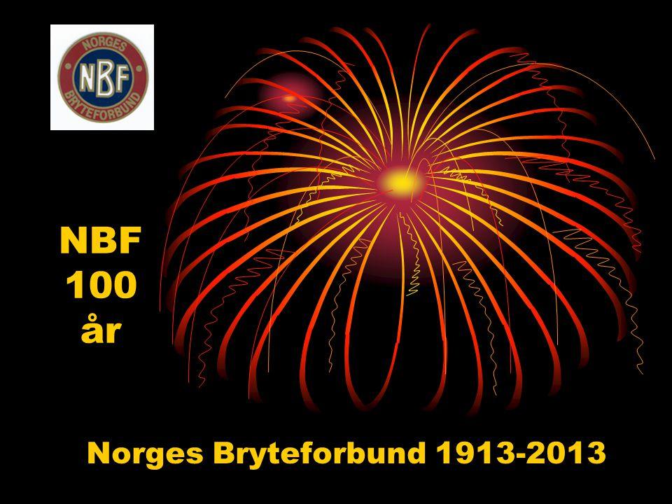 NBF 100 år Norges Bryteforbund 1913-2013