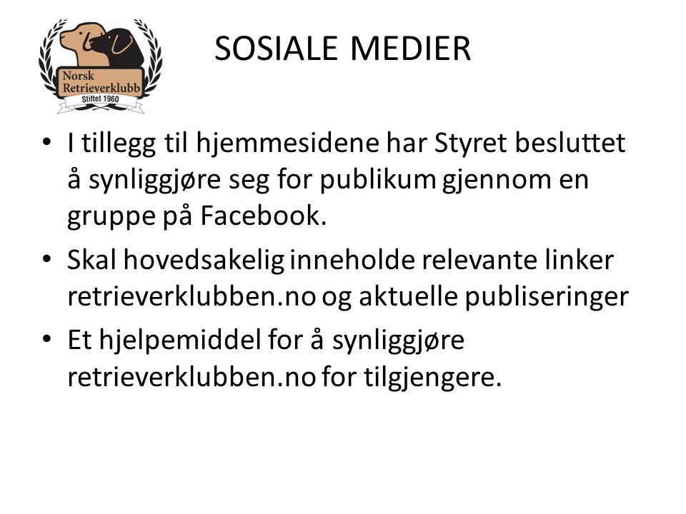 SOSIALE MEDIER • I tillegg til hjemmesidene har Styret besluttet å synliggjøre seg for publikum gjennom en gruppe på Facebook. • Skal hovedsakelig inn