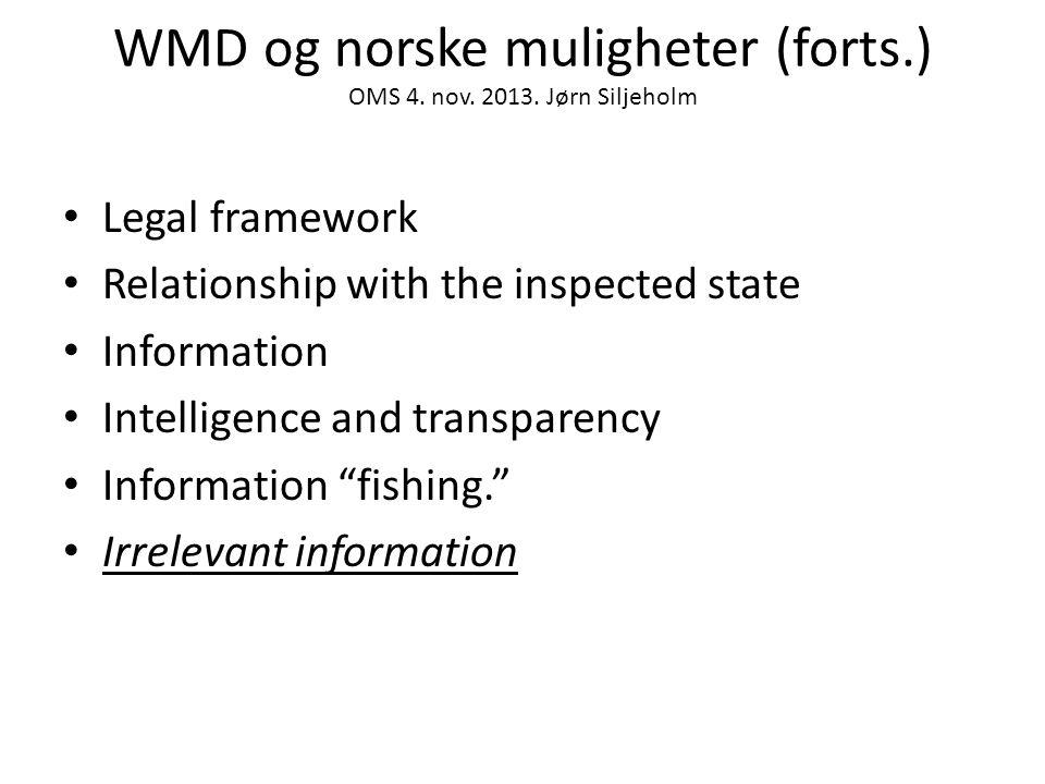 WMD og norske muligheter (forts.) OMS 4. nov. 2013.
