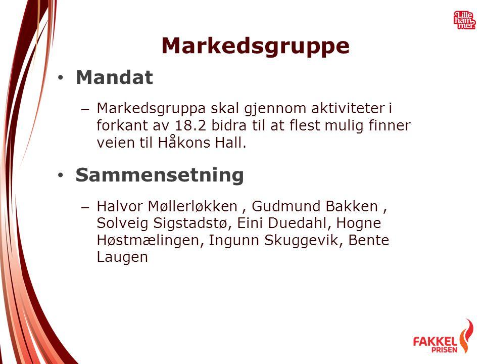Markedsgruppe • Mandat – Markedsgruppa skal gjennom aktiviteter i forkant av 18.2 bidra til at flest mulig finner veien til Håkons Hall. • Sammensetni