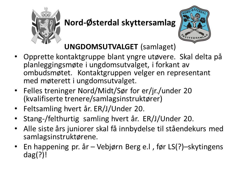 Nord-Østerdal skyttersamlag UNGDOMSUTVALGET (samlaget) • Opprette kontaktgruppe blant yngre utøvere.