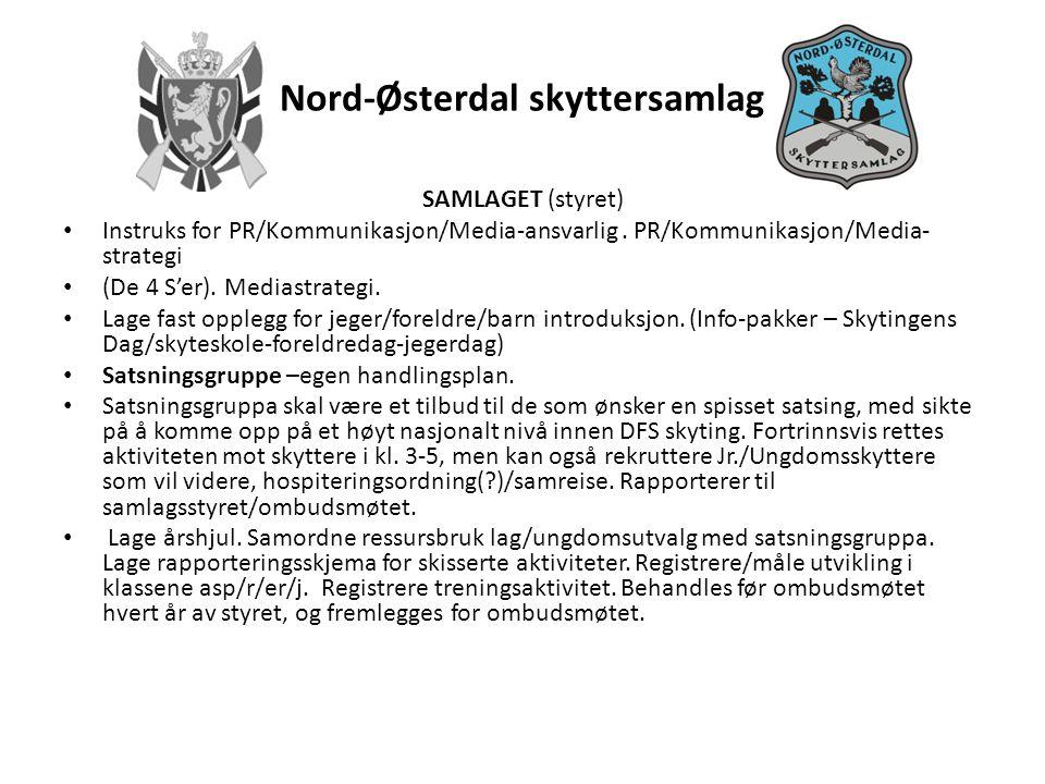 Nord-Østerdal skyttersamlag SAMLAGET (styret) • Instruks for PR/Kommunikasjon/Media-ansvarlig.