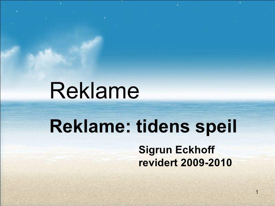 Reklame Reklame: tidens speil Sigrun Eckhoff revidert 2009-2010 1