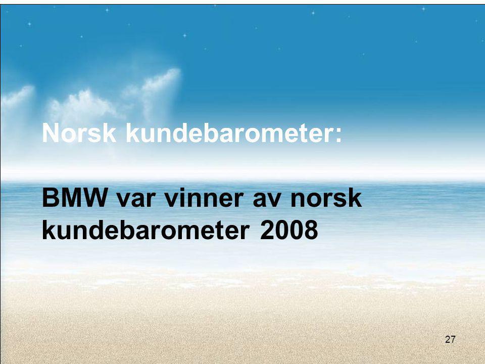 Norsk kundebarometer: BMW var vinner av norsk kundebarometer 2008 27