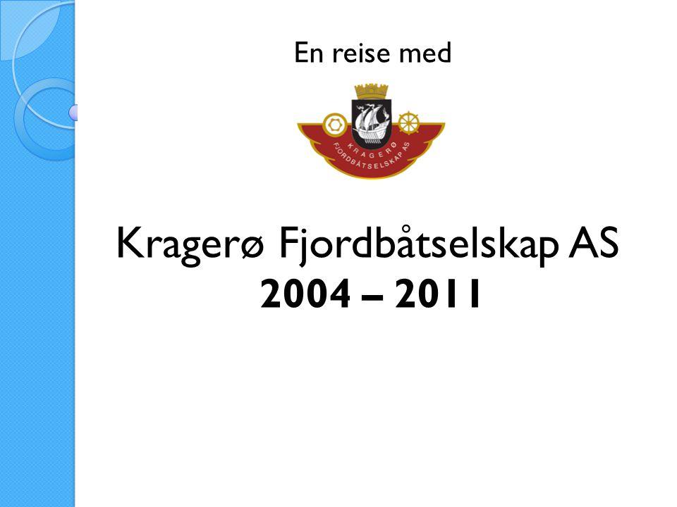 En reise med Kragerø Fjordbåtselskap AS 2004 – 2011