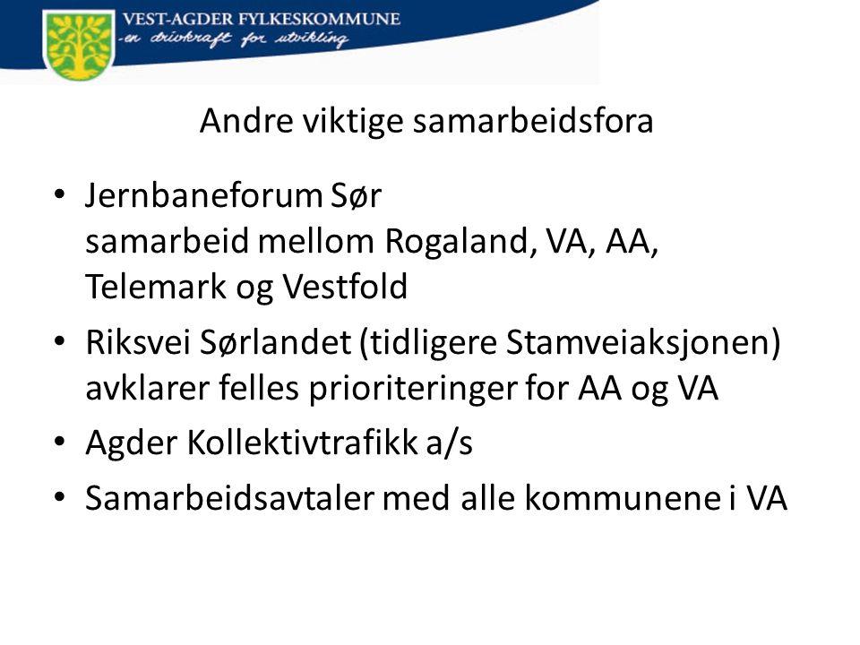 Andre viktige samarbeidsfora • Jernbaneforum Sør samarbeid mellom Rogaland, VA, AA, Telemark og Vestfold • Riksvei Sørlandet (tidligere Stamveiaksjone
