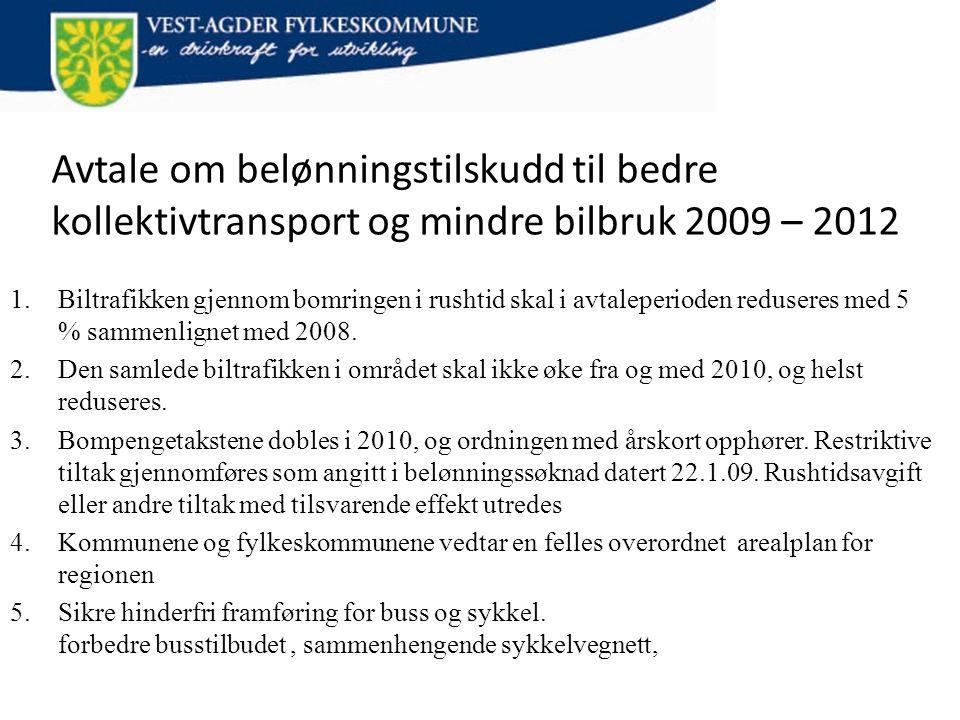 Avtale om belønningstilskudd til bedre kollektivtransport og mindre bilbruk 2009 – 2012 1.Biltrafikken gjennom bomringen i rushtid skal i avtaleperiod