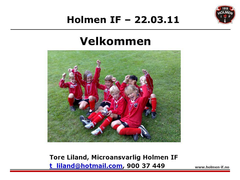 Målsetting for dagen:  Presentere Holmen IF Fotball og microfotballen Holmen IF www.holmen-if.no  Få noen foreldre interesserte i å bli  Lagledere  Trenere Uten dere blir det ikke noe fotball for barna!!!