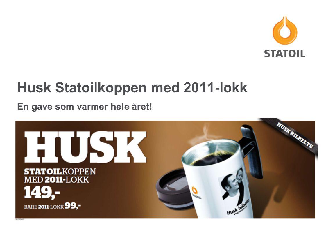 Husk Statoilkoppen med 2011-lokk En gave som varmer hele året!
