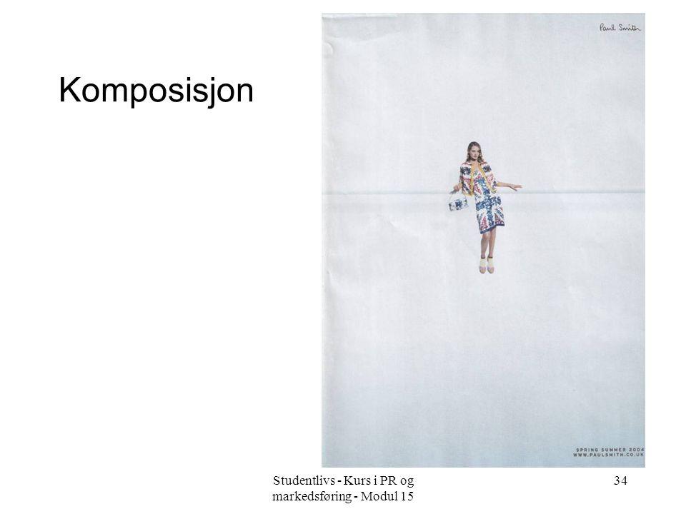 Studentlivs - Kurs i PR og markedsføring - Modul 15 34 Komposisjon