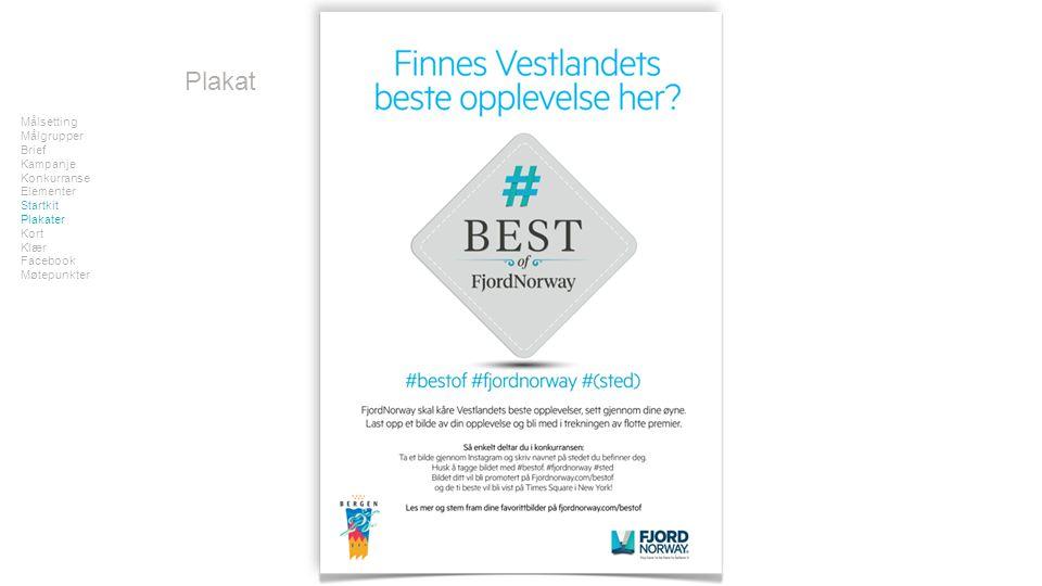 Plakat Målsetting Målgrupper Brief Kampanje Konkurranse Elementer Startkit Plakater Kort Klær Facebook Møtepunkter