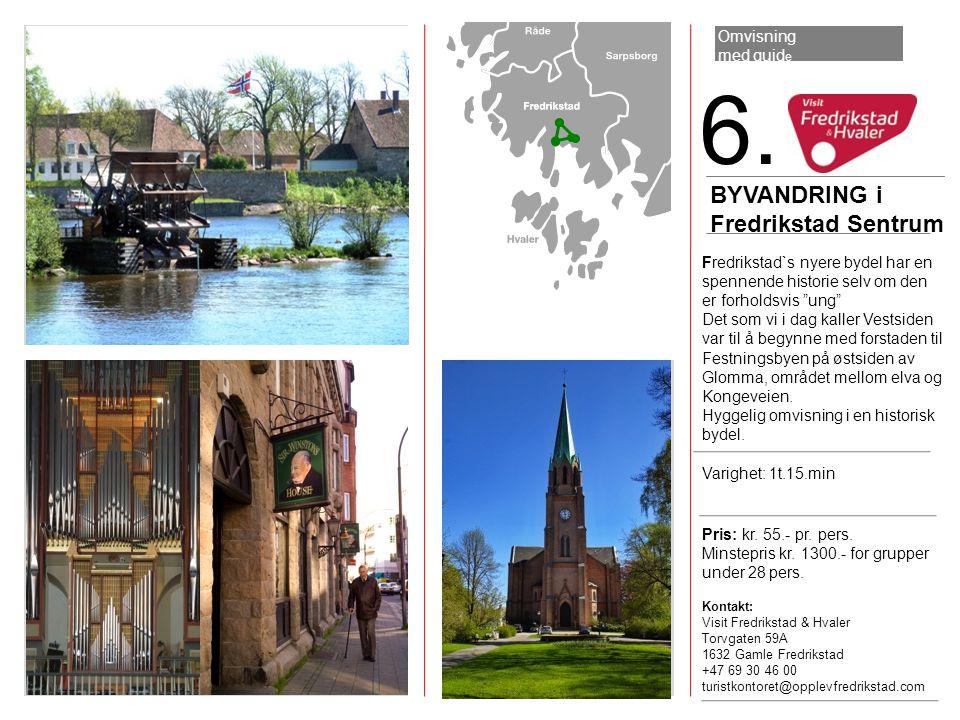 """6. Fredrikstad`s nyere bydel har en spennende historie selv om den er forholdsvis """"ung"""" Det som vi i dag kaller Vestsiden var til å begynne med forsta"""