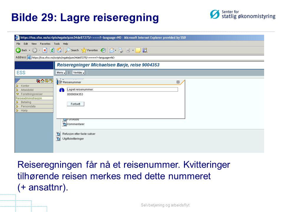 Selvbetjening og arbeidsflyt Reiseregningen får nå et reisenummer.
