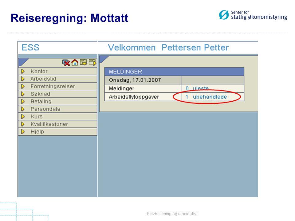 Selvbetjening og arbeidsflyt Reiseregning: Mottatt