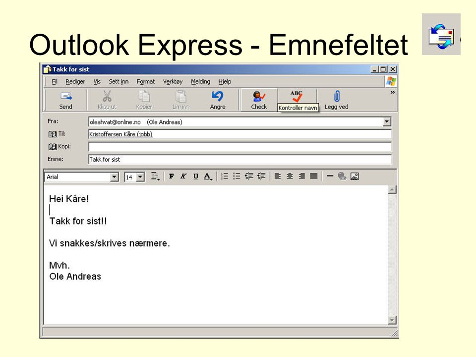 Outlook Express - Emnefeltet