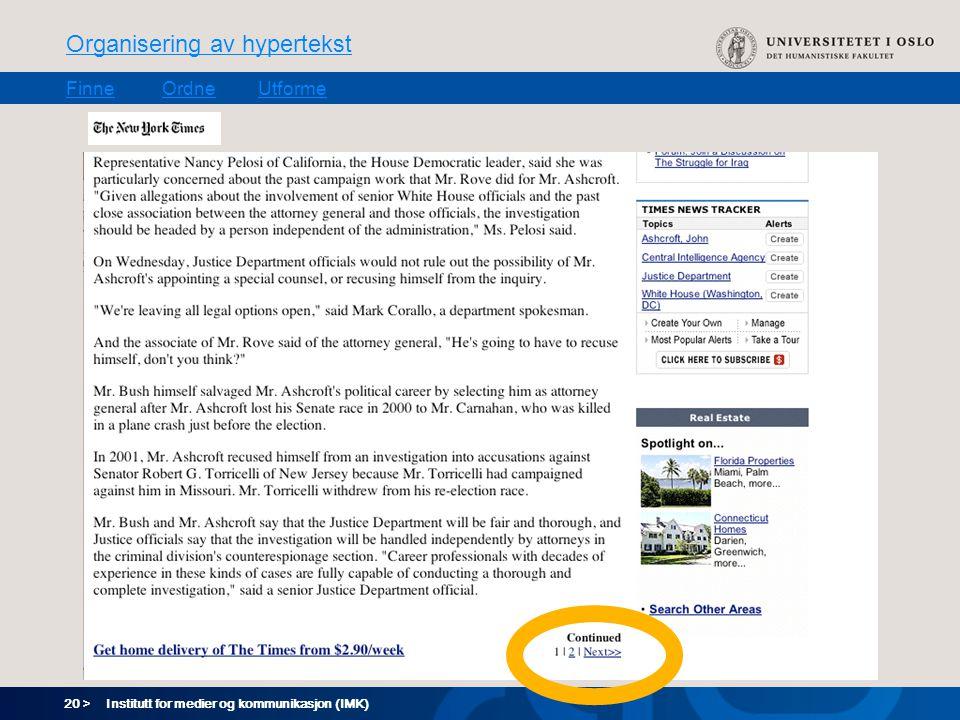 20 > Organisering av hypertekst FinneOrdneUtforme Institutt for medier og kommunikasjon (IMK)
