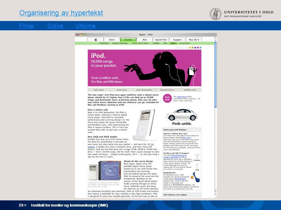23 > Organisering av hypertekst FinneOrdneUtforme Institutt for medier og kommunikasjon (IMK)