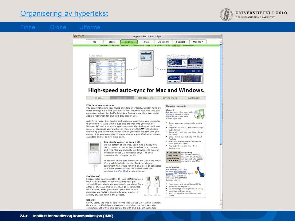 24 > Organisering av hypertekst FinneOrdneUtforme Institutt for medier og kommunikasjon (IMK)
