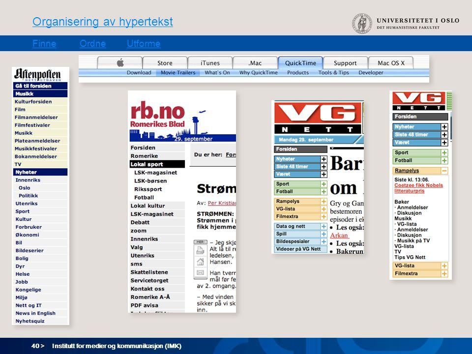 40 > Organisering av hypertekst FinneOrdneUtforme Institutt for medier og kommunikasjon (IMK)