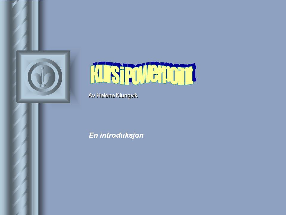 Word-funksjoner  Du kan importere og eksportere filer fra PowerPoint og word til hverandre.