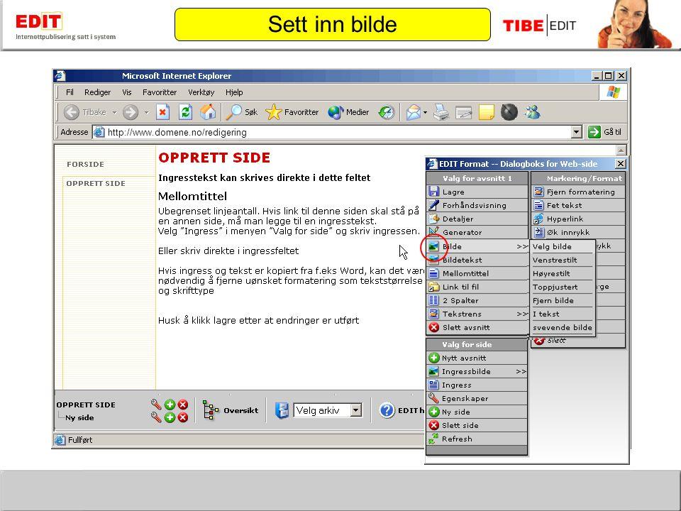 http://www.domene.no/redigering Sett inn bilde